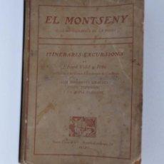 Libros antiguos: EDUARD VIDAL I RIBA - EL MONTSENY. ITINERARIS. EXCURSIONS - 1912. Lote 277540503