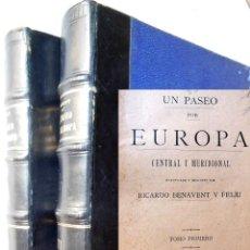 Libros antiguos: UN PASEO POR EUROPA CENTRAL Y MERIDIONAL. 1899 RICARDO BENAVENT Y FELIU. Lote 277616183