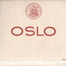 Libros antiguos: OSLO - UNANIMITER ET CONSTANTER / FOTOGRAFIAS. Lote 277620673