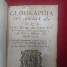 Libros antiguos: GEOGRAPHIA ECCLESIASTICA: IN QUA PROVINCIAE METROPOLES (1620). Lote 278875318