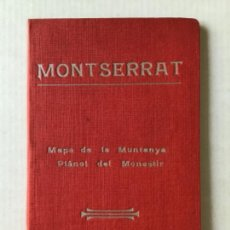 Libros antiguos: MONTSERRAT. MAPA DE LA MUNTANYA. PLÀNOL DEL MONESTIR.. Lote 123148167