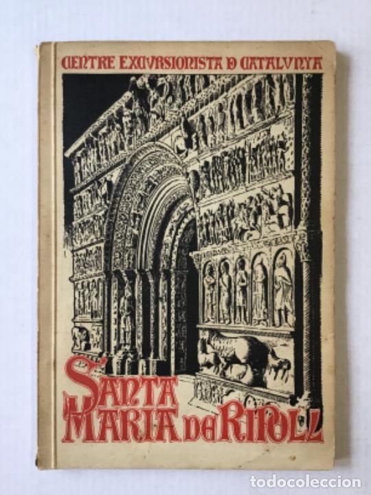 MONOGRAFIA DE SANTA MARIA DE RIPOLL. - DANÉS I VERNEDAS, JOAN. (Libros Antiguos, Raros y Curiosos - Geografía y Viajes)