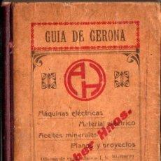 Libros antiguos: GUÍA DE GERONA Y SU PROVINCIA (DALMAU CARLES, 1911). Lote 278970388