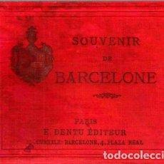 Libros antiguos: SOUVENIR DE BARCELONA (DENTU, PARIS, 1888). Lote 278970828