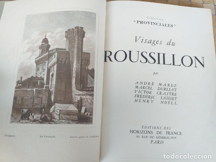 Libros antiguos: VISAGES DU ROUSSILLON ANDRE MAREZ DURLIAT HORIZONS DE FRANCE 1952 - LIBRERIA FRANCESA - Foto 4 - 280136598