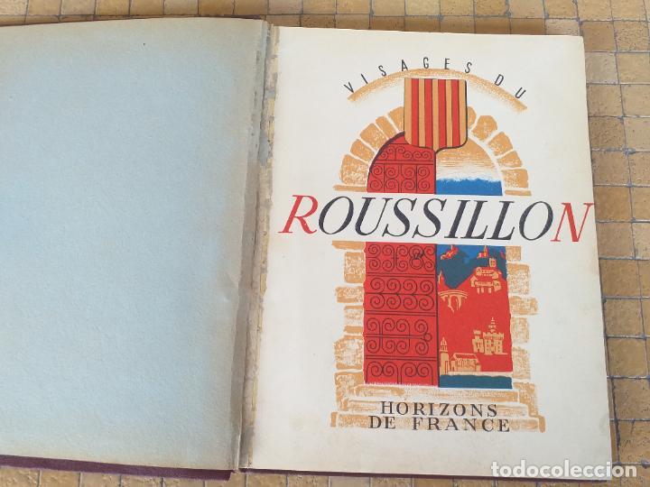 VISAGES DU ROUSSILLON ANDRE MAREZ DURLIAT HORIZONS DE FRANCE 1952 - LIBRERIA FRANCESA (Libros Antiguos, Raros y Curiosos - Geografía y Viajes)