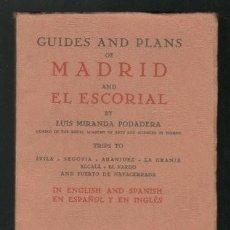 Libros antiguos: MIRANDA PODADERA, LUIS: GUIDES AND PLANS OF MADRID AND EL ESCORIAL. TEXTO ESPAÑOL E INGLÉS. 1930. Lote 131112588
