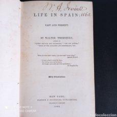 Libri antichi: THORNBURY LIFE IN SPAIN 1860 ANDALUCÍA CÁDIZ MÁLAGA GRANADA HISTORIA VIAJES. Lote 285617033