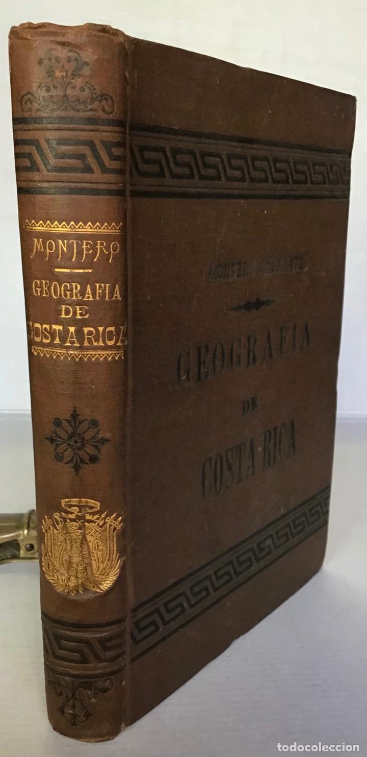 GEOGRAFÍA DE COSTA RICA. - MONTERO BARRANTES, FRANCISCO. (Libros Antiguos, Raros y Curiosos - Geografía y Viajes)