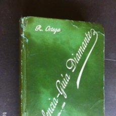 Libros antiguos: VALENCIA GUIA DIAMANTE R. ORTEGA 1899. Lote 287622608