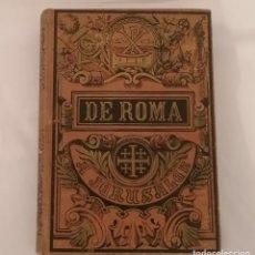Libri antichi: LIBRO DE ROMA A JERUSALEN OCTAVIO VELASCO 1892. Lote 287794458