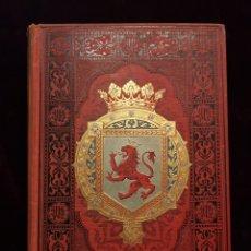 Libros antiguos: ESPAÑA SUS MONUMENTOS Y ARTES - ASTURIAS Y LEÓN - QUADRADO - AÑO 1885. Lote 287993573