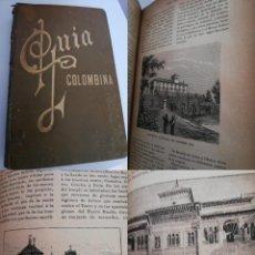 Libros antiguos: GUIA COLOMBINA. 4º CENTENARIO DEL DESCUBRIMIENTO DE AMÉRICA. 1892. Lote 288487113