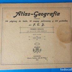 Libros antiguos: ANTIGUO ATLAS- GEOGRAFIA. PRIMER GRADO. AÑO 1911. Lote 288534598