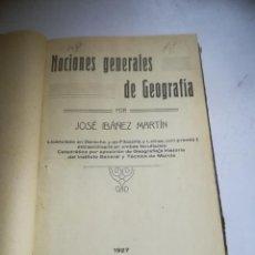 Libros antiguos: NOCIONES GENERALES DE GEOGRAFÍA. JOSE IBAÑEZ MARTIN. 1927. TALLER CARLOS GARCÍA, MURCIA.. Lote 288634453