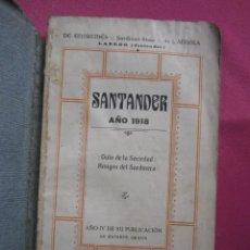 Libros antiguos: GUIA DE LA SOCIEDAD AMIGOS DEL SARDINERO SANTANDER GUIA 1918 L4C1. Lote 288987453