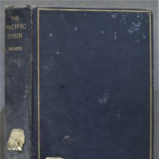 Libros antiguos: 1930.- THE PACIFIC BASIN. WOOD. Lote 289002848