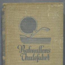 Libros antiguos: 1926.- RASMUSSENS THULEFAHRT. RASMUSSEN. Lote 289005493