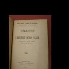 Libri antichi: RELACIÓN DE UN VIAJE QUE HACE D. RODRIGO DE VIVERO Y VELASCO CAPITAN GENERAL DE LAS ISLAS FILIPINAS. Lote 289594283