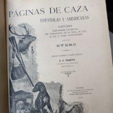 Libros antiguos: PÁGINAS DE CAZA HISPANO AMERICANAS POR EVERO. Lote 290009448