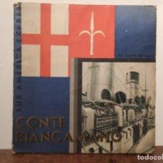 Livros antigos: ANTIGUO LIBRETO INFORMATIVO DEL VIAJE A BORDO DEL CONTE BIANCAMANO. Lote 292746948