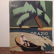 Livros antigos: ANTIGUO LIBRETO INFORMATIVO PARA LOS PASAJEROS QUE VIAJABAN EN EL ORAZIO VIRGILIO. Lote 292936983