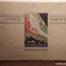 """Livros antigos: ANTIGUO LIBRO CON IMAGENES DE LOS BARCOS """"I GLORIOSI CONTI"""" DE LLOYD SABAUDO. Lote 292940393"""
