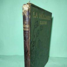 Libros antiguos: LA HOLLANDE ILLUSTRE.. Lote 293963983