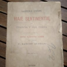 Libros antiguos: VIAJE SENTIMENTAL POR FRANCIA Y POR ITALIA LAURENCE STERNERICARDO FÉ, MADRID, 1890. Lote 296589663