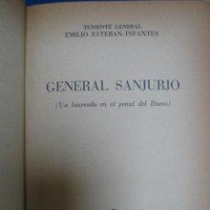 Libros antiguos: GUERRA CIVIL ESPAÑOLA. GENERAL SANJURJO. . Lote 27430736
