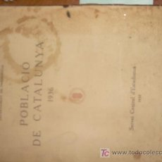Libros antiguos: 1936.GUERRA CIVIL.POBLACIO DE CATALUNYA 1936 GUERRA CIVIL. Lote 26390090