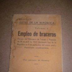 Libros antiguos: LEYES DE LA REPUBLICA. VOL.5. EMPLEO DE BRACEROS.. Lote 21624662