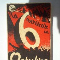 Libros antiguos: LA VERITAT DEL 6 DE OCTUBRE 1934--BARCELONA -PRIMERA EDICION. Lote 26380256
