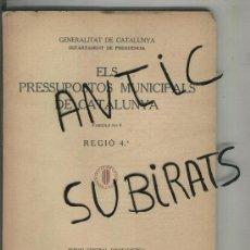 Libros antiguos: GUERRA CIVIL PRESSUPOSTOS MUNICIPALS ANY 1937 VIMBODI SARRAL FLIX MORA D' EBRE PRIORAT FALSET PRADES. Lote 17160037