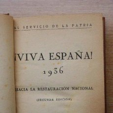 Libros antiguos: AL SERVICIO DE LA PATRIA. VIVA ESPAÑA, 1936. HACIA LA RESTAURACIÓN NACIONAL.. Lote 23863579