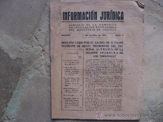 INFORMACION JURIDICA Nº 6,MADRID 1 DE OCTUBRE DE 1941.POST-GUERRA CIVIL.24 PAGINAS. (Libros antiguos (hasta 1936), raros y curiosos - Historia - Guerra Civil Española)