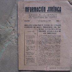 Libros antiguos: INFORMACION JURIDICA Nº 6,MADRID 1 DE OCTUBRE DE 1941.POST-GUERRA CIVIL.24 PAGINAS.. Lote 27916764