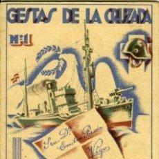 Libros antiguos: GUERRA CIVIL.- GESTAS DE LA CRUZADA (Nº 1).- COMO MUEREN LOS MARINEROS DE ESPAÑA.. Lote 28397370
