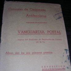 Libros antiguos: CARPETA CONCURSO DE CARICATURAS ANTIFACISTAS ORG. VANGUARDIA POSTAL EXP. 20-30 OCTUBRE 1938,ALBUM . Lote 28530549