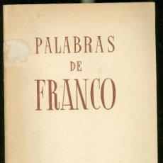 Libros antiguos: PALABRAS DE FRANCO, 1936 Y 1937. Lote 57409211