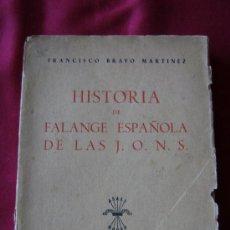 Libros antiguos: HISTORIA DE FALANGE ESPAÑOLA DE LAS JONS.545. Lote 30143180
