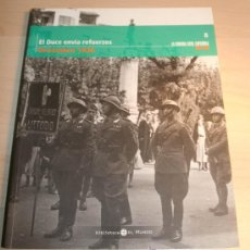 Libros antiguos: LA GUERRA CIVIL ESPAÑOLA MES A MES. TOMO 8. EL DUCE ENVIA REFUERZOS. DICIEMBRE 1936. . Lote 30398267