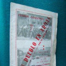 Libri antichi: PRIMER CUADERNO DE UN PUEBLO EN ARMAS POR SU LIBERTAD. HISTORIA... - JOSE SERRA - 1936 - 1ª EDICION . Lote 31341127