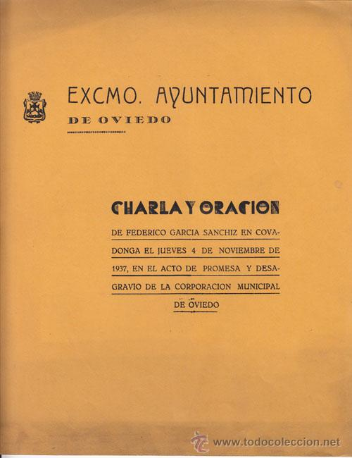 FEDERICO GARCÍA SANCHIZ: CHARLA Y ORACIÓN EN COVADONGA - ASTURIAS - 1937 (Libros antiguos (hasta 1936), raros y curiosos - Historia - Guerra Civil Española)