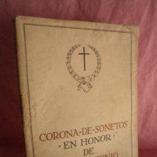 Libros antiguos: CORONA DE SONETOS EN HONOR DE JOSE ANTONIO PRIMO DE RIVERA - AÑO 1939.. Lote 33508793