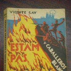 Libros antiguos: ESTAMPAS ROJAS Y CABALLEROS BLANCOS. 1937. Lote 35227617