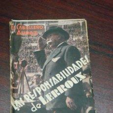 Libros antiguos: LAS RESPONSABILIDADES DE LERROUX(OPINIONES DE UN HOMBRE DE LA CALLE). 1932 . Lote 35228025