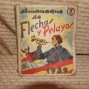 Libros antiguos: 2362- ALMANAQUE DE FLECHAS Y PELAYOS. SEMANARIO INFANTIL. 1939. . Lote 35493367