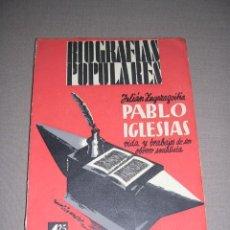 Libros antiguos: REPUBLICA - JULIAN ZUGAZAGOITIA , PABLO IGLESIAS , BIOGRAFIAS POPULARES EDT. FENIX 1ª EDC. 1935 -. Lote 37203335