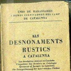 Libros antiguos: ELS DESNONAMENTS RÚSTICS A CATALUNYA - LOS DESAHUCIOS RÚSTICOS EN CATALUÑA (1935). Lote 40030491